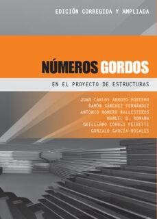 Descarga gratuita de libros electrónicos en formato mobi. NUMEROS GORDOS EN EL PROYECTO DE ESTRUCTURAS (NUEVA EDICION REVISADA) (Spanish Edition)