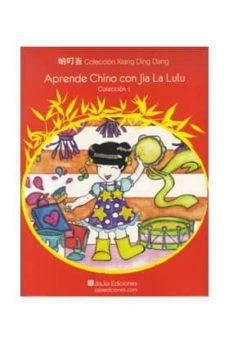 Inmaswan.es Aprende Chino Con Jiajia Lulu Coleccion Nº 1 Image