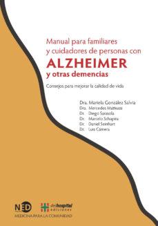 Libro de texto descarga pdf gratuita MANUAL PARA FAMILIARES Y CUIDADORES DE PERSONAS CON ALZEIMER Y OT RAS DEMENCIAS en español iBook PDB ePub