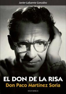 Descargar EL DON DE LA RISA: DON PACO MARTINEZ SORIA gratis pdf - leer online
