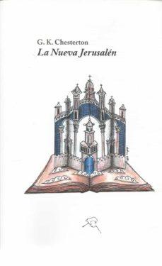 la nueva jerusalen-g.k. chesterton-9788494320743