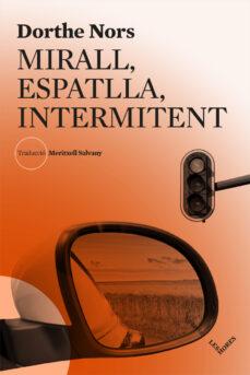 Libros electrónicos gratis para descargar. MIRALL, ESPATLLA, INTERMITENT