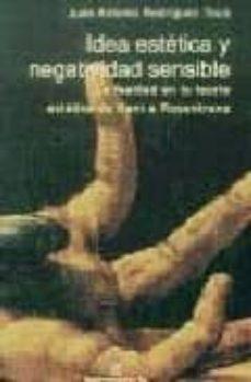 Geekmag.es Idea Estetica Y Negatividad Sensible: La Fealdad En La Teoria Est Etica De Kant A Rosenkratz (Montesinos) Image