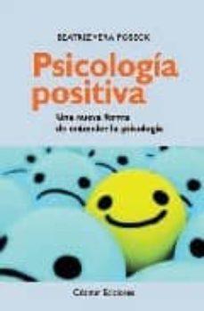 Descargar PSICOLOGIA POSITIVA: UNA NUEVA FORMA DE ENTENDER LA PSICOLOGIA gratis pdf - leer online