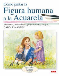 Eldeportedealbacete.es Como Pintar La Figura Humana A La Acuarela : Anatomia, Movimiento , Proporciones, Rasgos... Image