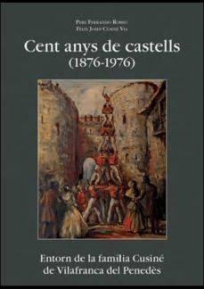 Chapultepecuno.mx Cent Anys De Castells (1876-1976) Image