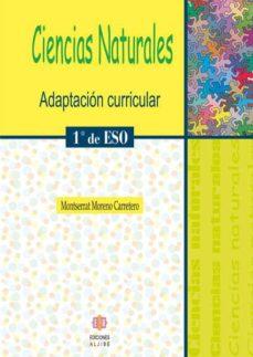 ciencias naturales: adaptacion curricular (1º eso) (2ª ed.)-montserrat moreno carretero-9788497003643