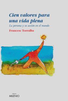 cien valores para una vida plena (e-book epub) (ebook)-francesc torralba-9788497433143
