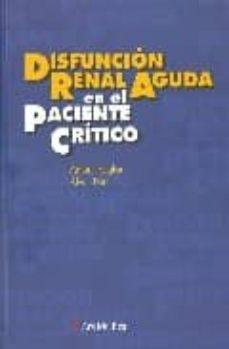 Descargar gratis ebook pdf torrent DISFUNCION REAL AGUDA EN EL PACIENTE CRITICO 9788497514743 de ANTONI ROGLAN