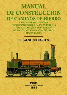 Descargar libros de italiano kindle MANUAL DE CONSTRUCCION DE CAMINOS DE HIERRO (FACSIMIL) MOBI de FAUSTINO BASTUS