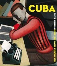 Viamistica.es ¡Cuba! Arte E Historia De 1868 Hasta Nuestros Dias Image