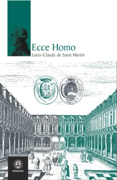 ecce homo-louis-claude de saint-martin-9788498270143