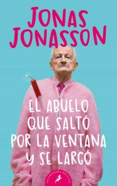 Descargar libro gratis epub torrent EL ABUELO QUE SALTO POR LA VENTANA Y SE LARGO FB2 PDB (Spanish Edition) de JONAS JONASSON