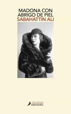 madona con abrigo de piel-sabahattin ali-9788498388343