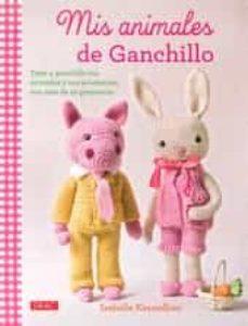 Descarga gratuita de libros de la versión completa. MIS ANIMALES DE GANCHILLO (Spanish Edition) de ISABELLE KESSEDJIAN FB2 iBook PDF