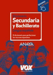Descargar DICCIONARIO DE SECUNDARIA Y BACHILLERATO  2017 gratis pdf - leer online
