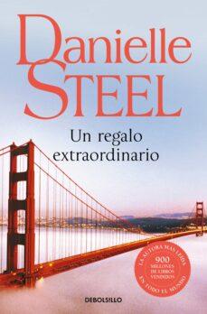 Nuevo lanzamiento UN REGALO EXTRAORDINARIO de DANIELLE STEEL RTF