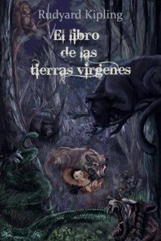 EL LIBRO DE LAS TIERRAS VIRGENES EBOOK | RUDYARD KIPLING