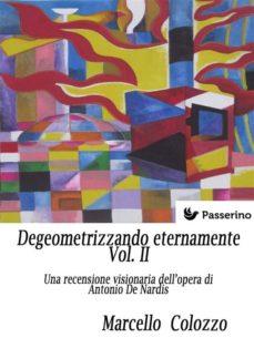 degeometrizzando eternamente vol. ii (ebook)-9788893458443