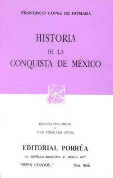 Titantitan.mx Historia De La Conquista De Mexico Image