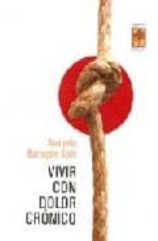 Descargar Ebook for oracle 11g gratis VIVIR CON DOLOR CRONICO 9789871300143 de ANABELLA BARRAGAN SOLIS en español