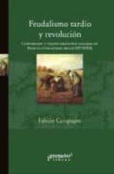 Inmaswan.es Feudalismo Tardio Y Revolucion: Campesinado Y Transformaciones Ag Rarias En Francia E Inglaterra Image
