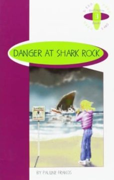Descarga de pdf de libros de google DANGER AT SHARK ROCK (3º ESO) de PAULINE FRANCIS 9789963465743