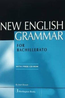 Libere la versión completa del bookworm descargable NEW ENGLISH GRAMMAR FOR BACHILLERATO (INCLUYE CD-ROM) 9789963471843 de JEAN ROWAN in Spanish