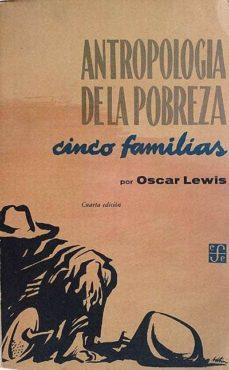 Eldeportedealbacete.es Antropología De La Pobreza Cinco Familias Image