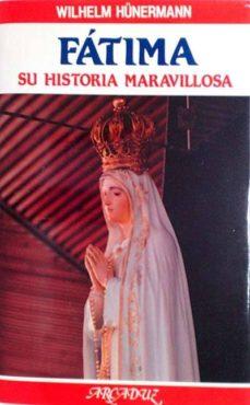 Encuentroelemadrid.es Fátima. Su Historia Maravillosa Image
