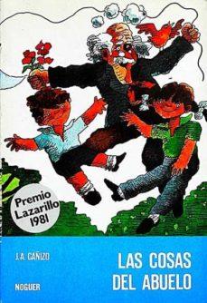 LAS COSAS DEL ABUELO - JOSÉ ANTONIO DEL CAÑIZO | Adahalicante.org