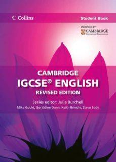 Descargas de libros reales CAMBRIDGE IGCSE ENGLISH STUDENT BOOK (Spanish Edition) MOBI 9780007517053 de