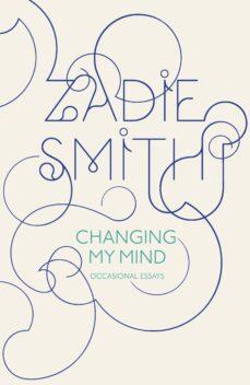 changing my mind (ebook)-zadie smith-9780141937953
