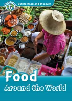 Nuevo lanzamiento OXFORD READ AND DISCOVER 6. FOOD AROUND THE WORLD (+ MP3)  de