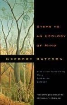 steps to an ecology of mind: collected essays in anthropology, psychiatry, evolution and epistemology-gregory bateson-9780226039053