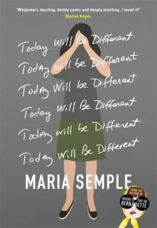 today will be different-maria semple-9780297871453