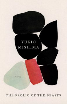 the frolic of the beasts-yukio mishima-9780525434153