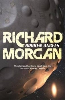 broken angels: netflix altered carbon book 2-richard morgan-9780575081253