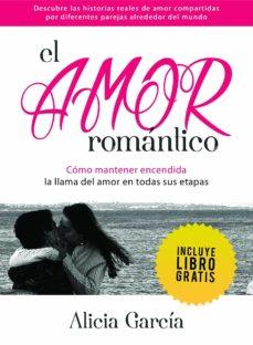 el amor romántico (ebook)-alicia garcia-9781465990853