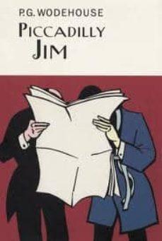 Libros gratis en descarga PICCADILLY JIM