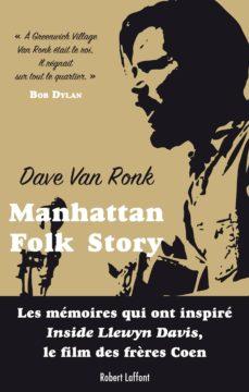 manhattan folk story (ebook)-dave van ronk-elijah wald-9782221140253