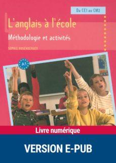 l'anglais à l'école : méthodologie et activités (ebook)-sophie rosenberger-9782725663753