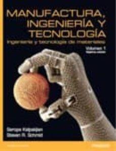 Descargar MANUFACTURA INGENIERIA Y TECNOLOGIA gratis pdf - leer online
