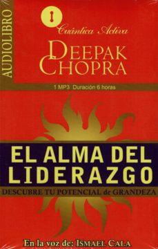el alma del liderazgo (audiolibro): descubre tu potencial de grandeza-deepak chopra-9786078095353
