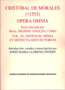 opera omnia. vol. ix: officium, missa et motecta defunctorum-9788400092153