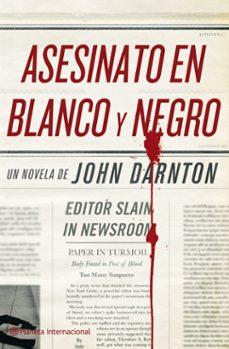 Gratis en línea libros para descargar gratis en pdf ASESINATO EN BLANCO Y NEGRO in Spanish