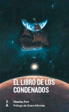 Descargar libros electrónicos gratuitos en formato mobi EL LIBRO DE LOS CONDENADOS de CHARLES FORT  in Spanish 9788409136353