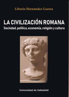Descargar libros de epub gratis para Android LA CIVILIZACIÓN ROMANA
