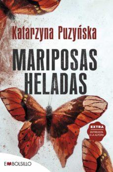 Libros electrónicos de Rapidshare y descarga gratuita de libros electrónicos MARIPOSAS HELADAS (SERIE DANIEL PODGORSKI & KLEMENTYNA KOPP 1) CHM 9788416087853