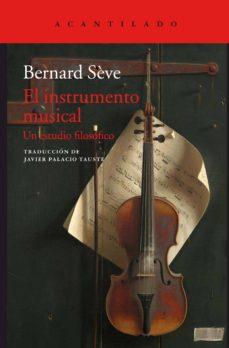 Descargar EL INSTRUMENTO MUSICAL: UN ESTUDIO FILOSOFICO gratis pdf - leer online